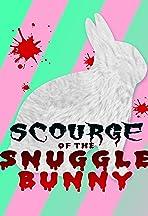 Snuggle Bunny: Man's Most Lovable Predator