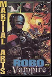 Robo Vampire (1988) Poster - Movie Forum, Cast, Reviews