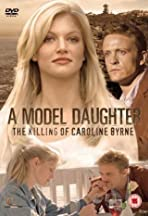 A Model Daughter: The Killing of Caroline Byrne