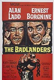 The Badlanders(1958) Poster - Movie Forum, Cast, Reviews