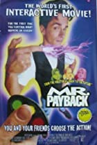 Image of Mr. Payback: An Interactive Movie