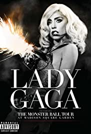 Lady Gaga Presents: The Monster Ball Tour at Madison Square Garden (2011) Poster - TV Show Forum, Cast, Reviews