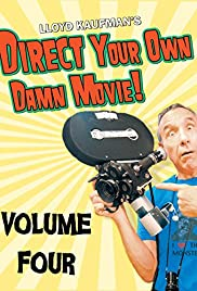 Direct Your Own Damn Movie! Poster