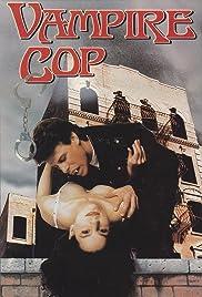 Vampire Cop Poster