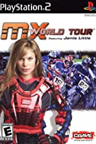 Image of MX World Tour Featuring Jamie Little