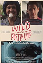 Wild and the Poster Child