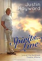 Justin Hayward: Spirits... Live