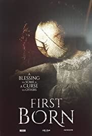 FirstBorn (2016) Poster - Movie Forum, Cast, Reviews