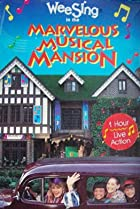 Image of Wee Sing in the Marvelous Musical Mansion