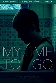 My Time To Go Poster