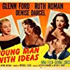 Nina Foch, Glenn Ford, Denise Darcel, and Ruth Roman in Young Man with Ideas (1952)