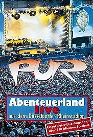 Pur: Abenteuerland - Live aus dem Düsseldorfer Rheinstadion Poster