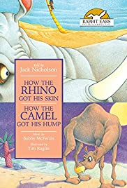 How the Rhinoceros Got His Skin and How the Camel Got His Hump Poster