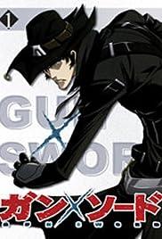 Gun x Sword Poster - TV Show Forum, Cast, Reviews