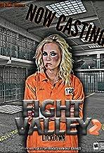 Fight Valley 2: Lockdown