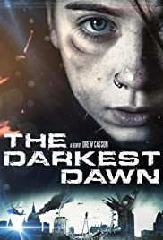 The Darkest Dawn (2016) HDRip Full Movie Watch Online Free