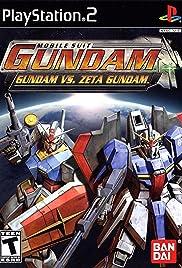 Mobile Suit Gundam: Gundam vs. Zeta Gundam Poster