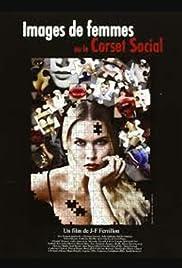 Images de femmes ou Le corset social Poster