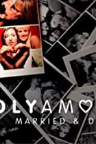 Image of Polyamory: Married & Dating
