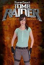 Lara Croft Tomb Raider: The Orb of the Unknown
