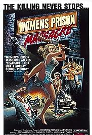 Women's Prison Massacre(1983) Poster - Movie Forum, Cast, Reviews