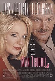 Man Trouble(1992) Poster - Movie Forum, Cast, Reviews