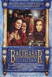 La leyenda de Balthasar el Castrado Poster