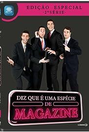 Gato Fedorento: Diz que é uma Espécie de Magazine Poster - TV Show Forum, Cast, Reviews