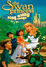 The Swan Princess: Sing Along