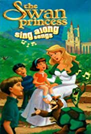 The Swan Princess: Sing Along Poster
