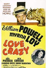 Love Crazy(1941) Poster - Movie Forum, Cast, Reviews