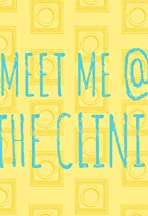 Meet Me @ the Clinic