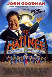 Matinee (1993) Poster - Movie Forum, Cast, Reviews