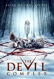 The Devil Complex(2016) Poster - Movie Forum, Cast, Reviews