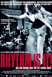 Rhythm Is It!(2004) Poster - Movie Forum, Cast, Reviews