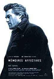 Mémoires affectives (2004) Poster - Movie Forum, Cast, Reviews