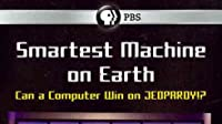 Smartest Machine on Earth