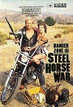 Primary image for Danger Zone III: Steel Horse War