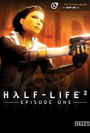 Half-Life 2: Episode One (2006) Poster - Movie Forum, Cast, Reviews