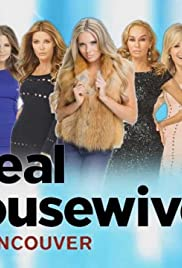 The Real Housewives of Vancouver Poster - TV Show Forum, Cast, Reviews