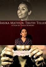 Rasika Mathur: Truth Teller