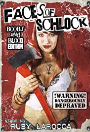 Faces of Schlock Poster