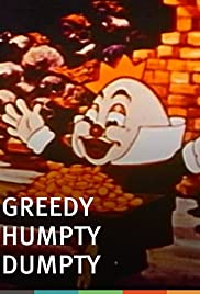 Greedy Humpty Dumpty (1936) Poster - Movie Forum, Cast, Reviews