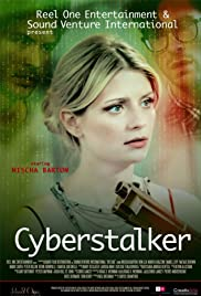 Cyberstalker (2012) Poster - Movie Forum, Cast, Reviews