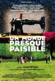 Un monde presque paisible(2002) Poster - Movie Forum, Cast, Reviews