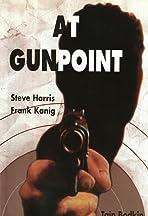 At Gunpoint