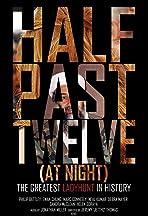 Half Past Twelve at Night