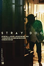 Stray Dog (2013) Poster - Movie Forum, Cast, Reviews