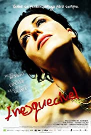 Inesquecível (2007) Poster - Movie Forum, Cast, Reviews