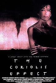 The Coriolis Effect(1994) Poster - Movie Forum, Cast, Reviews